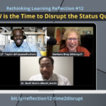 "Reflection #12: Now is the Time to Disrupt the Status Quo with Dr. Basil Marin and ""JT"" Taylor"