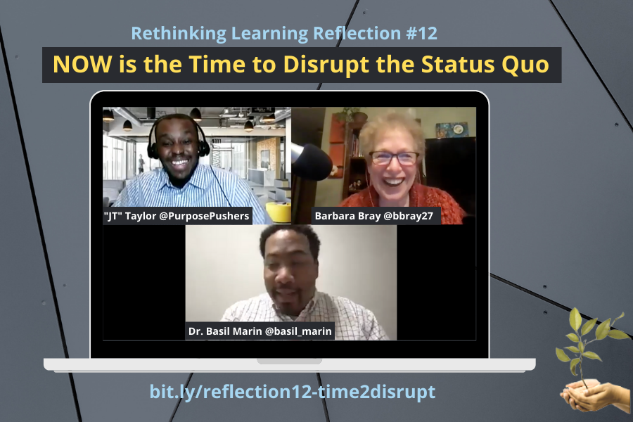 """Now is the Time to Disrupt the Status Quo with Dr. Basil Marin and """"JT"""" Taylor (Reflection #12)"""