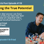 Episode #118: Unlocking the True Potential in Kids with Dr. Daniel Fried