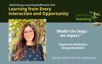 Reflection #16 - Stephanie Rothstein