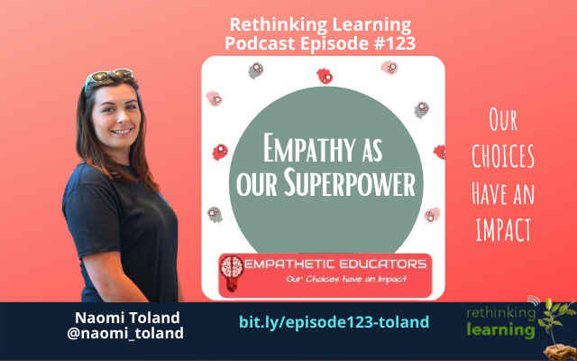 Episode #123: Empathy as our Superpower with Naomi Toland