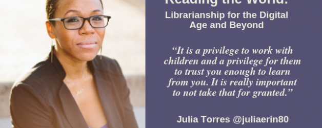 Episode #55: Reading the World: Librarianship for the Digital Age and Beyond with Julia Torres