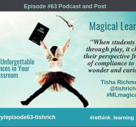 Episode #63: Magical Learning by Creating Unforgettable Experiences with Tisha Richmond