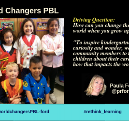World Changers PBL by Paula Ford