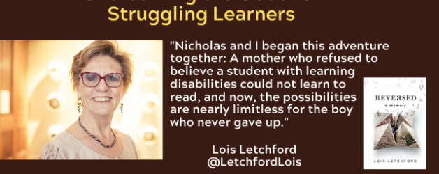 Episode #95: Overcoming the Odds for Struggling Learners with Lois Letchford