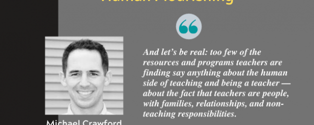Episode #98: Learning + Connection + Human Flourishing with Dr. Michael Crawford