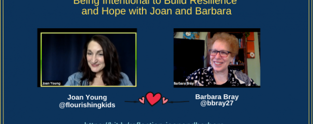 Reflection #5: Being Intentional to Build Resilience and Hope with Joan Young and Barbara Bray