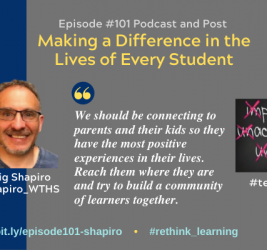 Episode #101: Making a Difference in the Lives of Every Student with Craig Shapiro