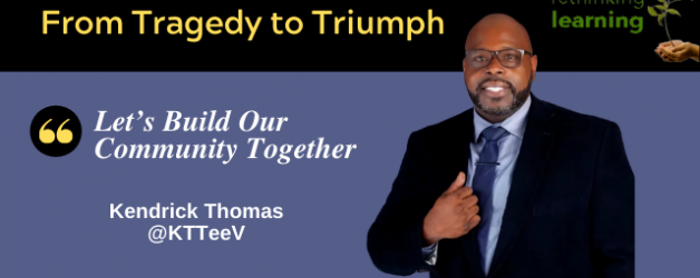Episode #111: From Tragedy to Triumph with KTTeeV (Kendrick Thomas)