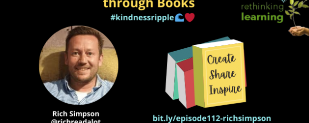 Episode #112: Spread the Kindness Ripple through Books with Rich Simpson
