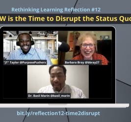 """Reflection #12: Now is the Time to Disrupt the Status Quo with Dr. Basil Marin and """"JT"""" Taylor"""