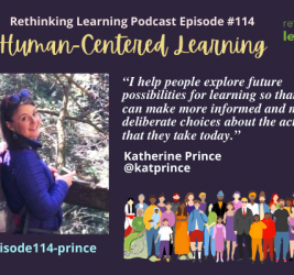 Podcast Episode #114: Human-Centered Learning with Katherine Prince
