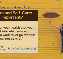 Educators and Self-Care: Why Is It Important? Guest Post by Nicole McCray