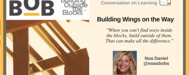 Episode #7: Building Wings on the Way with Noa Daniel