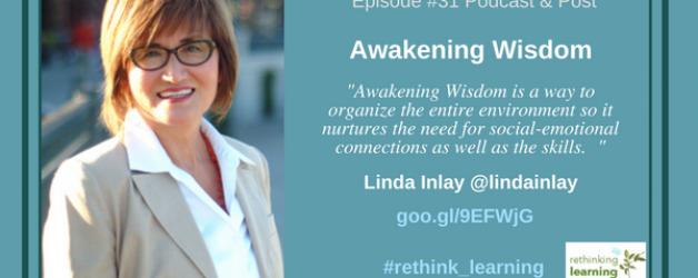 Episode #31: Awakening Wisdom with Linda Inlay