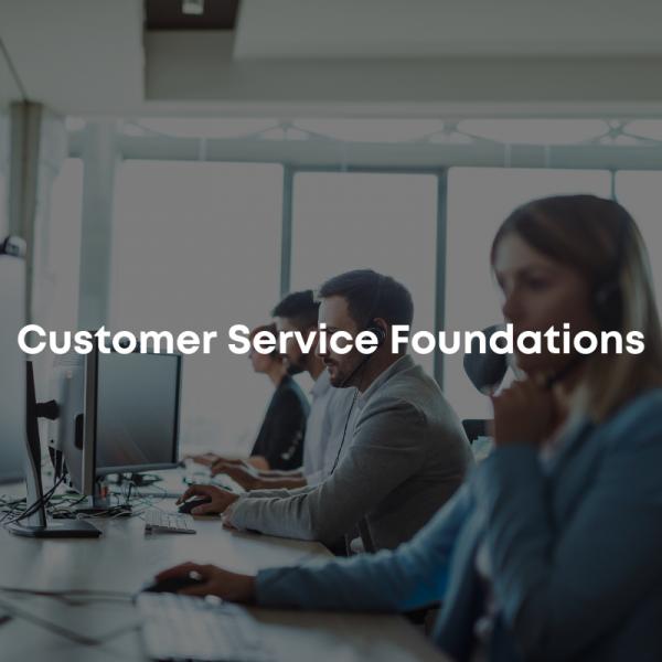 customer service foundations