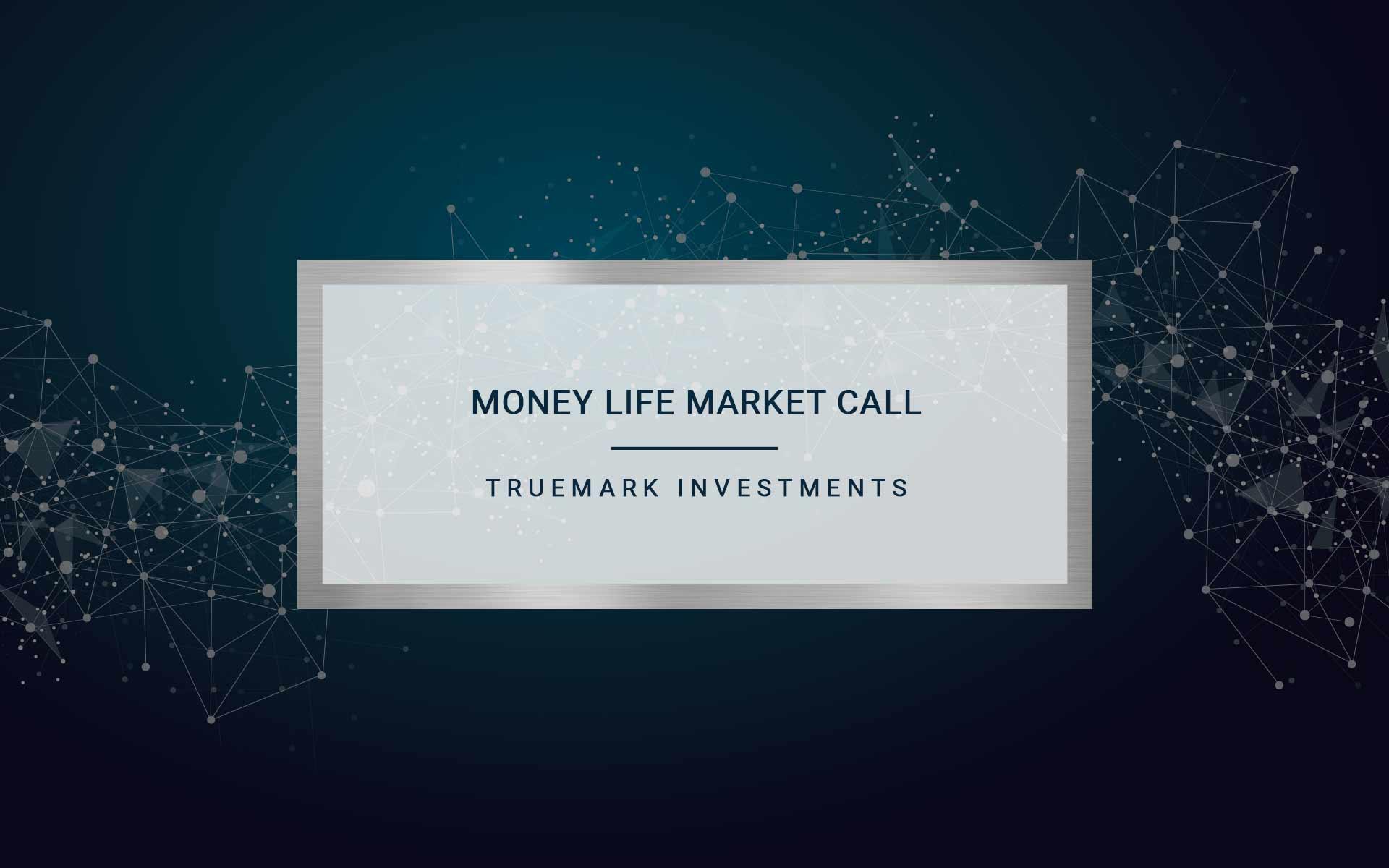 MONEY LIFE MARKET CALL   JORDAN WALDREP