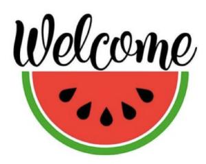 Watermelon Welcome