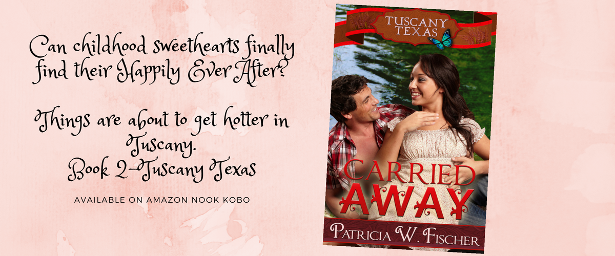 Carried Away-Book #2 Tuscany, Texas series