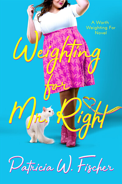 Weighting for Mr. Right - Stand-Alone Novel