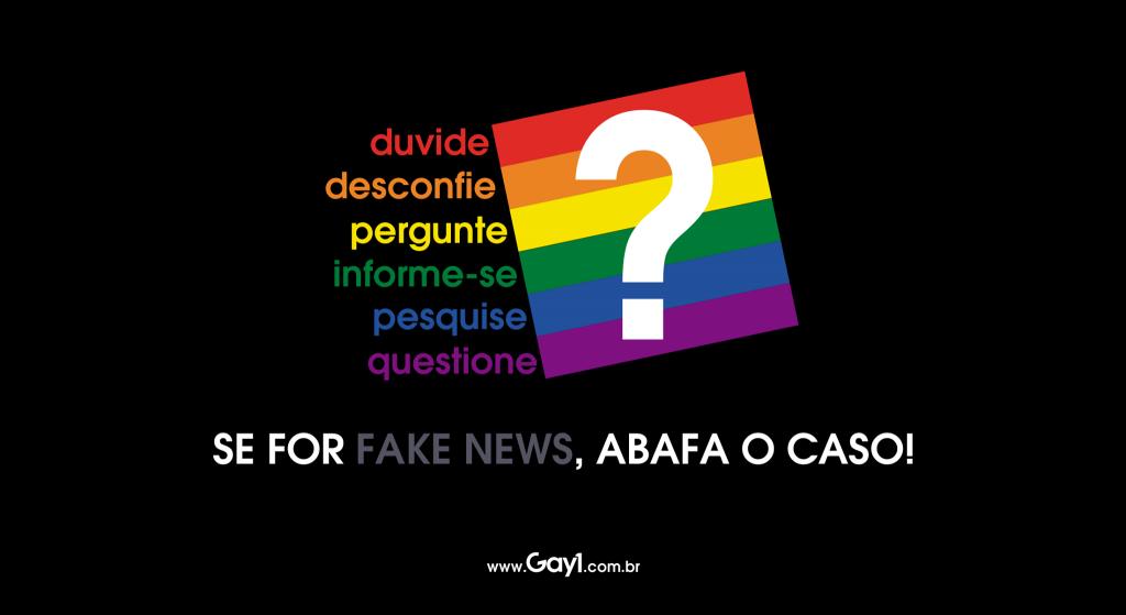 Campanha do Gay1 com objetivo de esclarecer o que é notícia e o que é falso. (Foto: Arte Gay1)