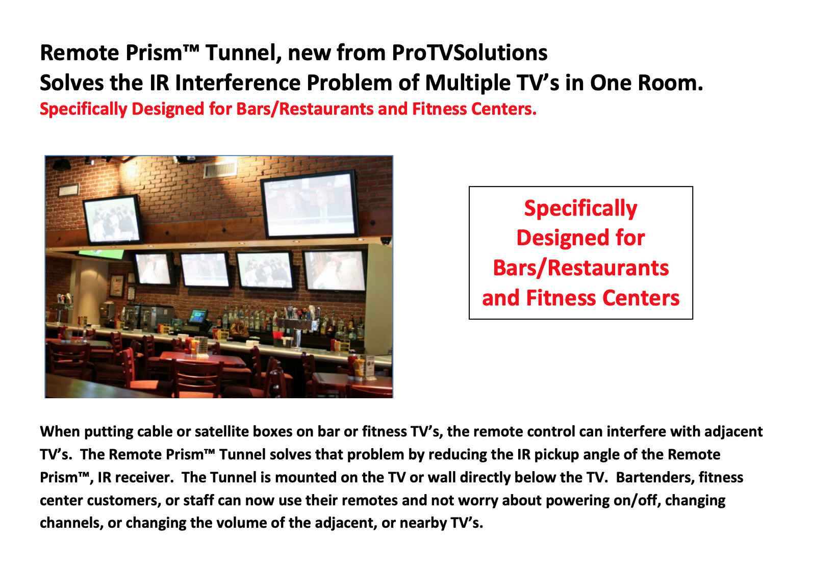 Remote Prism™ Tunnel, new from ProTVSolutions