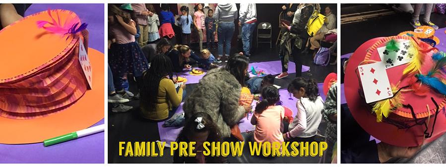 Pre-Show Workshop