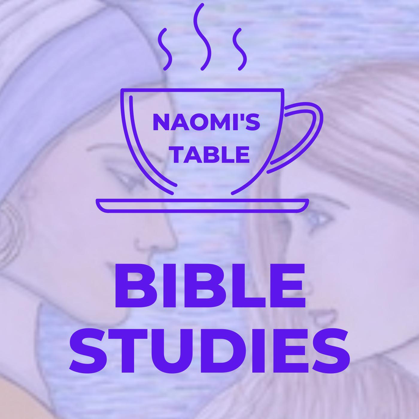 Naomi's Table Bible Studies