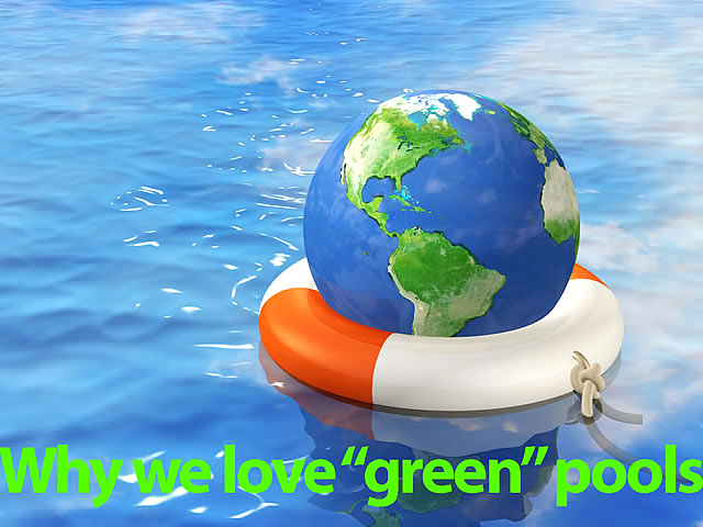 """Our """"Green"""" Pools"""