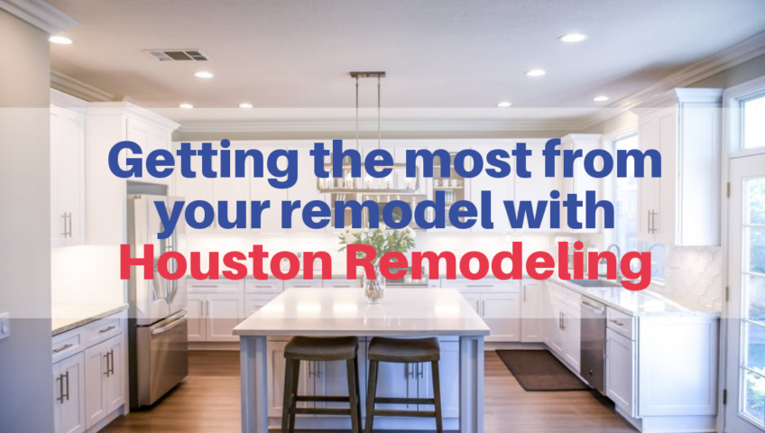 Getting the most from your remodel