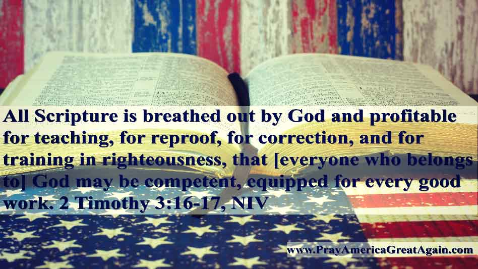 Pray America Great Again 2 Timothy 3 16-17 All Scripture God Breathed