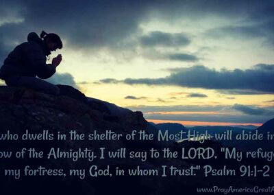 Pray America Great Again Psalm 91 1_2