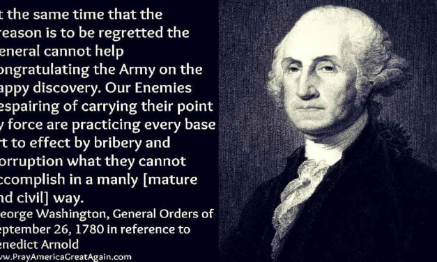 Prayer Protected America From Traitor Benedict Arnold: BTW, Has Anyone Checked The Shoe Heels Of obama Or Comey?