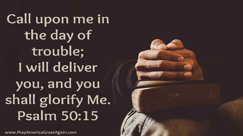 Pray America Great Again Psalm 50_15