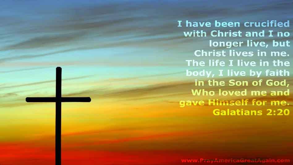 Pray America Great Again Galatians 2_20