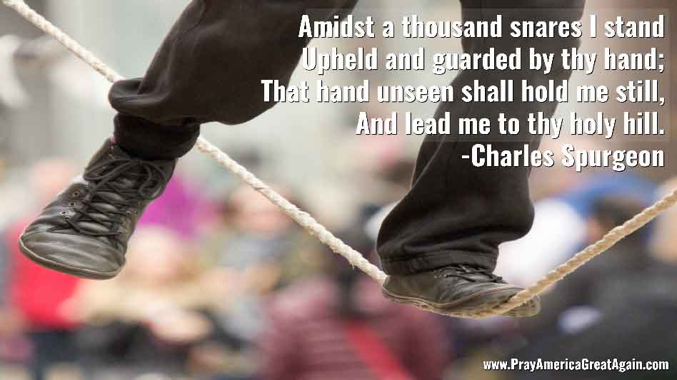 Pray America Great Again Charles Spurgeon Quote Upheld By Thy Hand