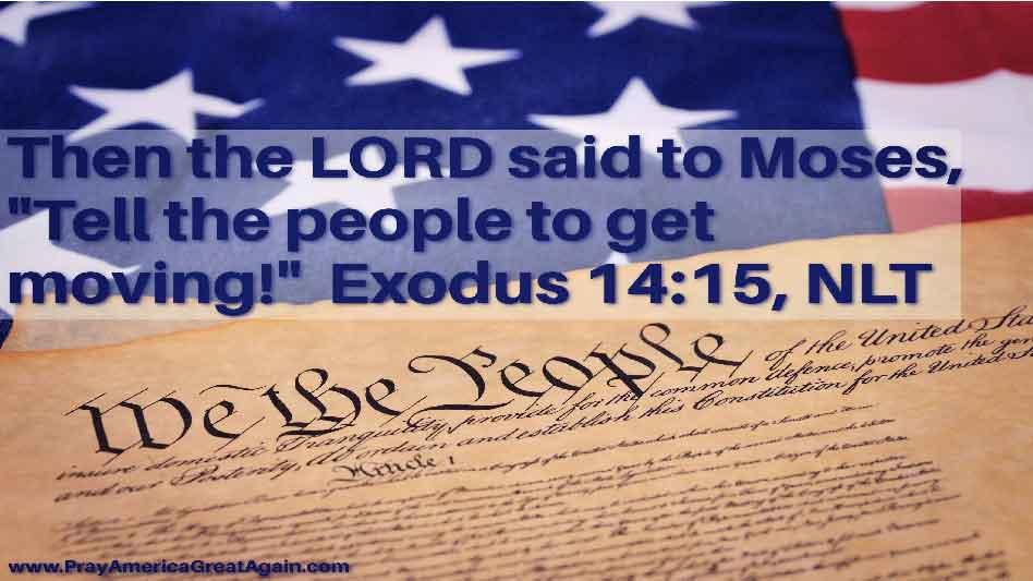 Pray America Great Again Exodus 14_15