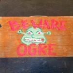Beware of Ogre sign