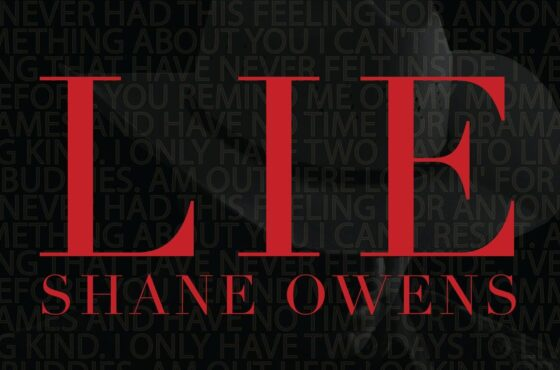 """Listen to """"LIE"""" by Shane Owens"""