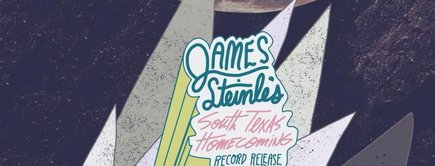 """James Steinle's """"South Texas Homecoming"""" Record Release Party   August 17th"""