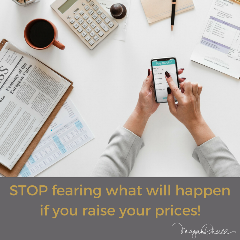 Stop fearing raising your prices