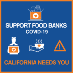 From CA Volunteers, Office of the Governor: Support Food Banks!