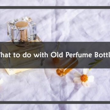 What to do with old perfume bottles