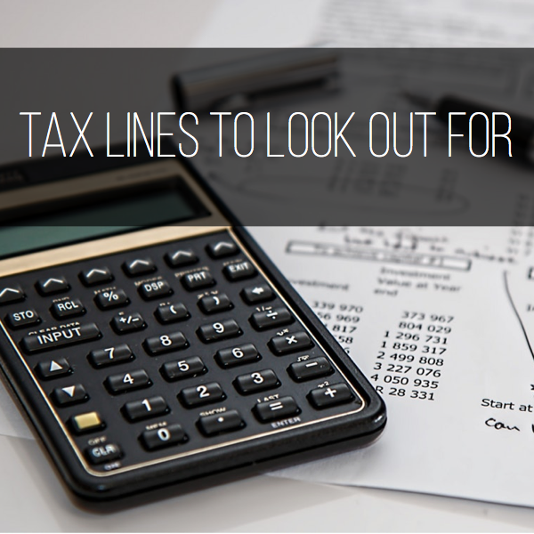 Tax Lines to look out for