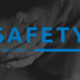 Safety Best Practices