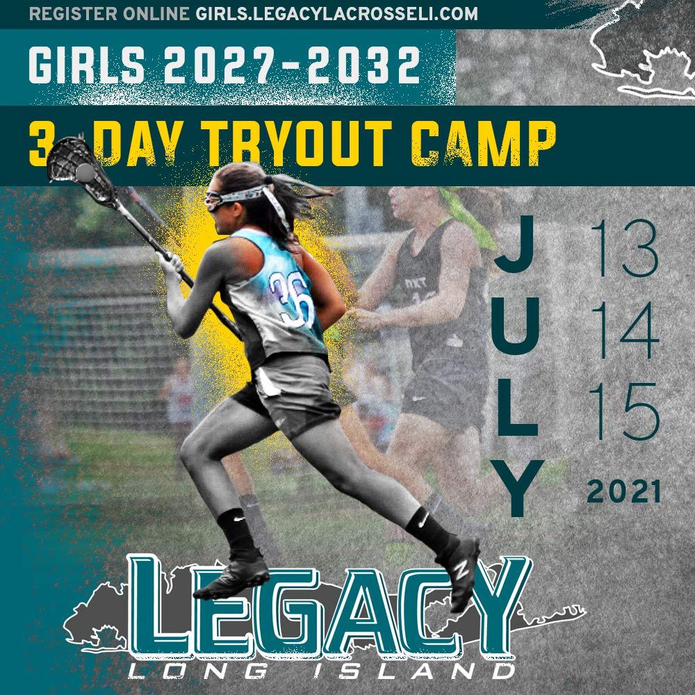 Legacy Lacrosse Tryouts 2021 Girls