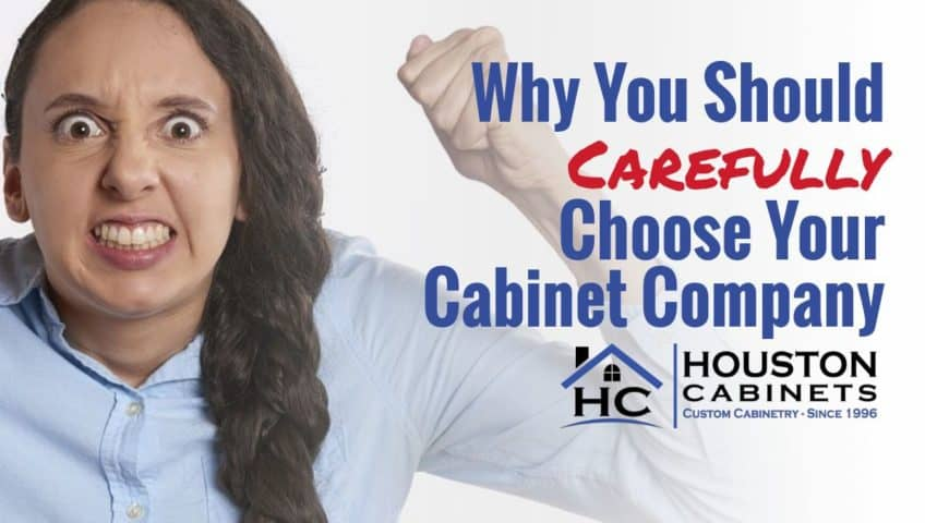 Carefully Choose Your Cabinet Company