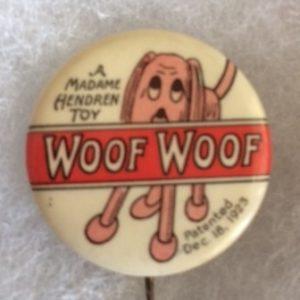 1923 Woof Woof Toy Pinback