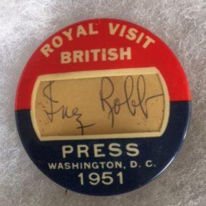 British Royal Visit Press Pinback 1951