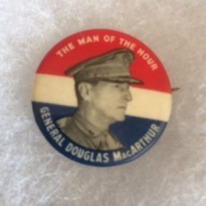 Gen MacArthur Man of the Hour WW II pinback